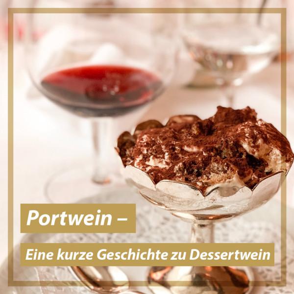 geschichte-zu-portwein-dessertwein-suesswein